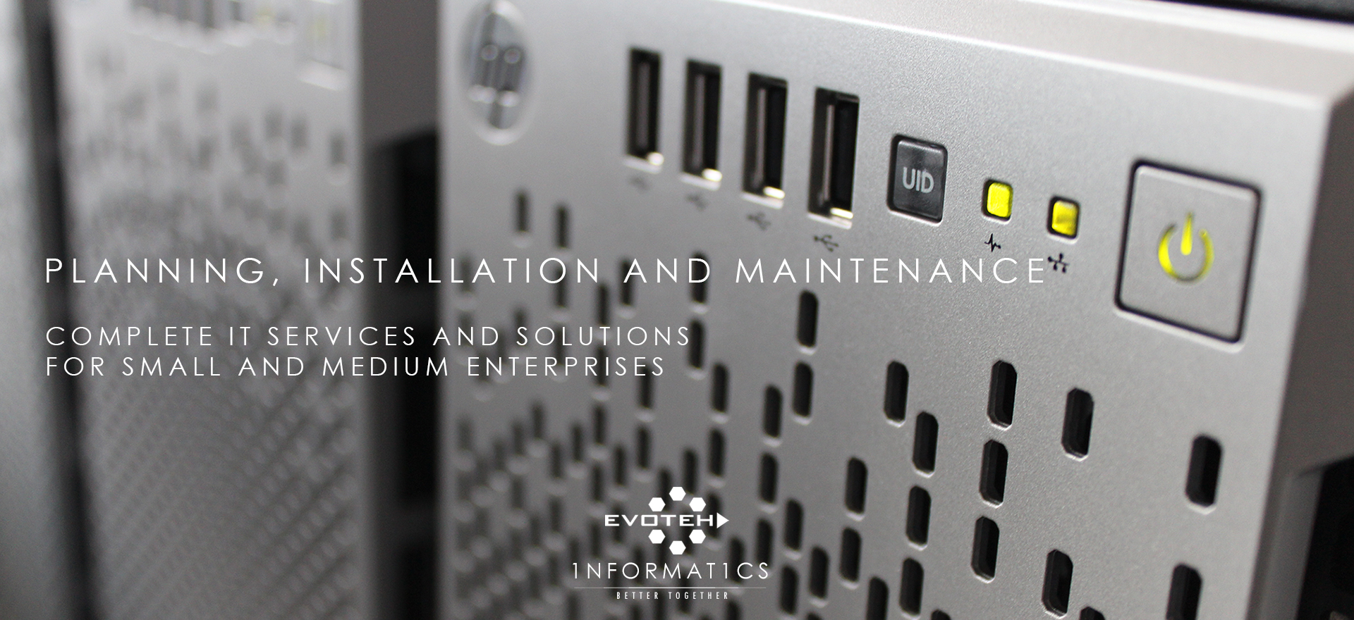 Planning, Installation and Maintainance. Complete IT Services and Solutions for Small and Midsize Business